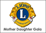 Mother Daughter Gala, Lions Club